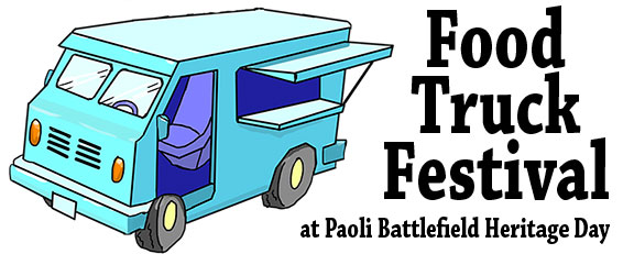 Food Truck Festival at Paoli Battlefield Heritage Day