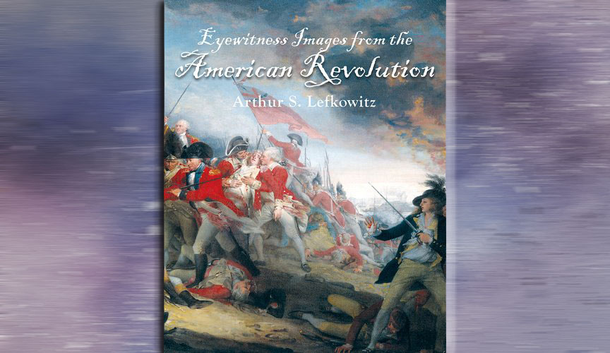 Eyewitness Images From The American Revolution